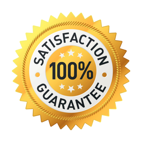 100 Percent Customer Satisfaction Guaranteed