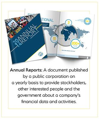 Annual Reports: a document published on a yearly basis to provide stockholders, etc with information