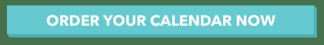 Order your calendar now!