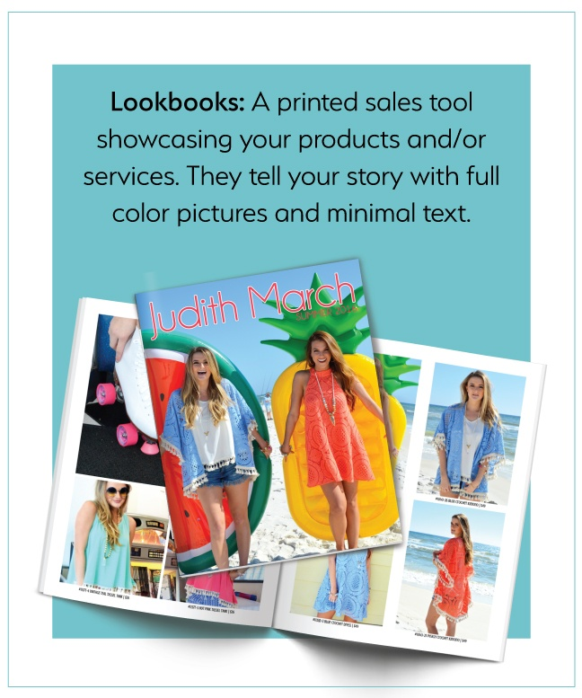 Lookbooks: printed sales tool showcasing your products with minimal text